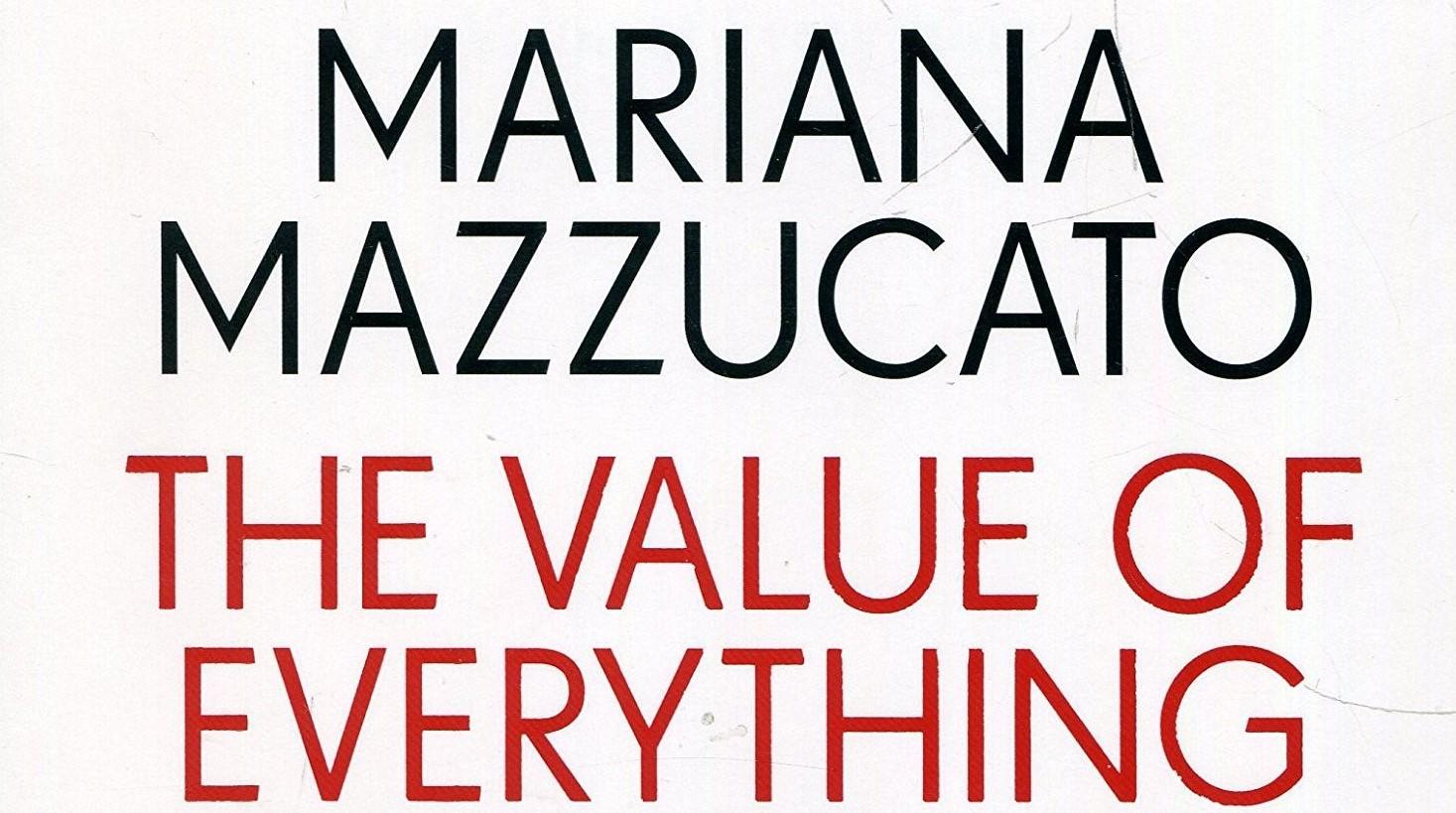 De waarde van alles (Mariana Mazzucato)